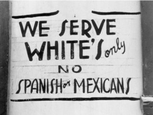 we-serve-whites-only-no-spanish-or-mexicans